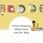 Online Shopping Made Easier with Mr. Babu