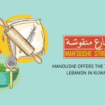 Manoushe Offers The Taste Of Lebanon In Kuwait
