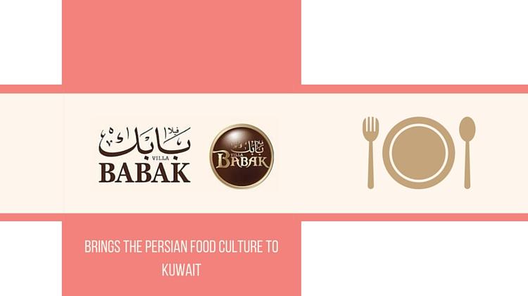 Villa Babak Restaurant Brings The Persian Food Culture To Kuwait